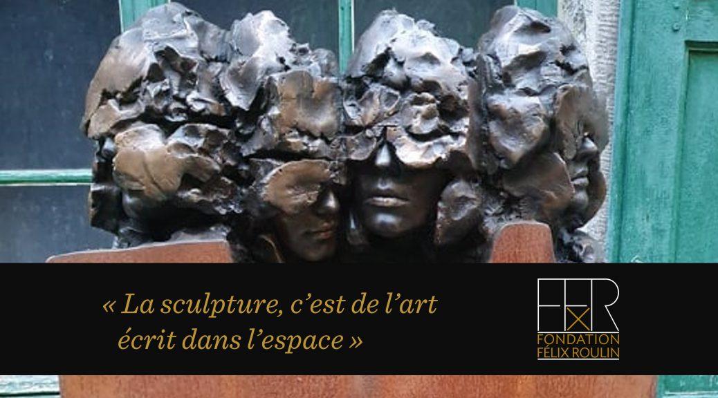 Sculpture de Félix Roulin avec citation